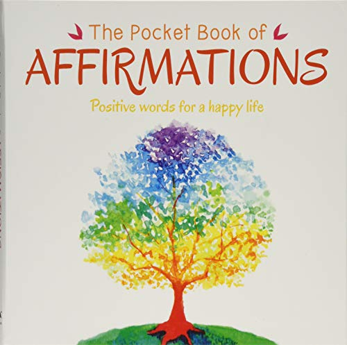 The Pocket Book of Affirmations: Positive Words for a Happy Life (Pocket Book of ... Series)