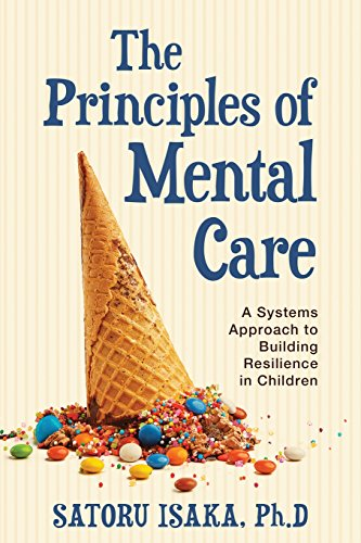 The Principles of Mental Care: A systems approach to building resilience in childrenの詳細を見る