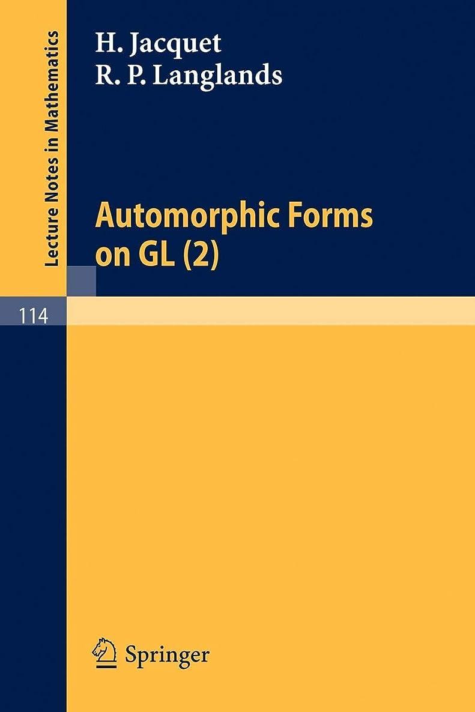 資料キャラバン錫Automorphic Forms on GL (2): Part 1 (Lecture Notes in Mathematics)