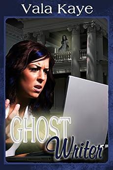 Ghost Writer by [Vala Kaye]