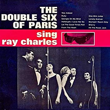 (Les) Double Six Of Paris Sing Ray Charles (Remastered)