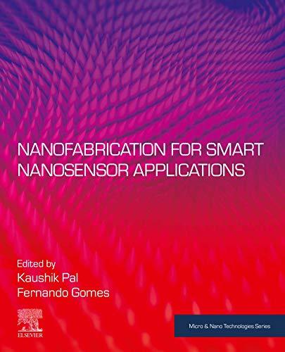 Nanofabrication for Smart Nanosensor Applications (Micro and Nano Technologies) (English Edition)