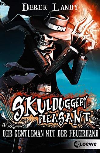 Skulduggery Pleasant 1 - Der Gentleman mit der Feuerhand: Urban-Fantasy für Jugendliche ab 12 Jahre