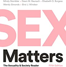 Sex Matters: The Sexuality and Society Reader (Fifth Edition)