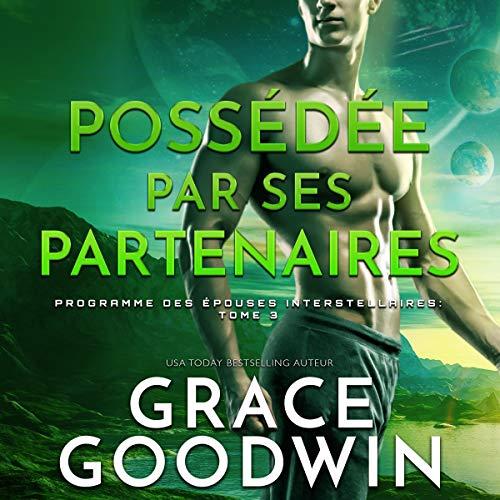 Possédée par Ses Partenaires [Owned by Its Partners] audiobook cover art