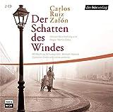 Carlos Ruiz Zafón: Der Schatten des Windes