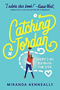 Catching Jordan (Hundred Oaks Book 1) by [Miranda Kenneally]