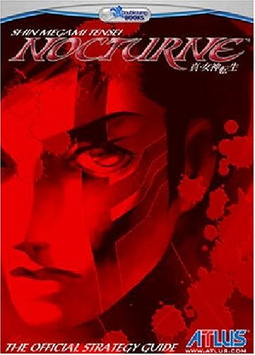 Shin Megami Tensei: Nocturne--The Official Strategy Guide
