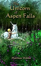 The Unicorn of Aspen Falls