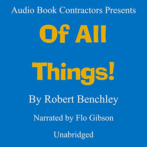 Of All Things! audiobook cover art