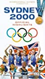 Sydney 2000 - The Official Highlights of the Sydney Olympic Games [VHS] [2000]