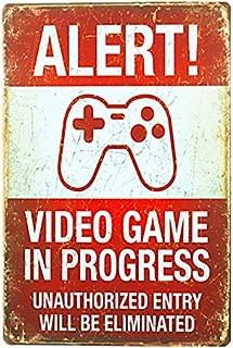 dingleiever-Funny Vintage Tin Sign Alert! Video Games in Progress 8