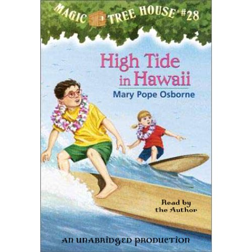 High Tide in Hawaii     Magic Tree House, Book 28              By:                                                                                                                                 Mary Pope Osborne                               Narrated by:                                                                                                                                 Mary Pope Osborne                      Length: 41 mins     58 ratings     Overall 4.5