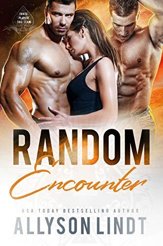 Random Encounter (Three Player Tag-Team Book 1) by [Allyson Lindt]