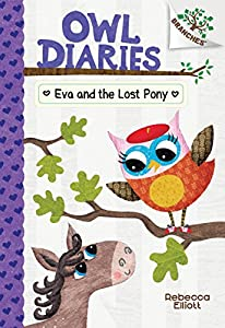 Eva and the Lost Pony: A Branches Book (Owl Diaries)