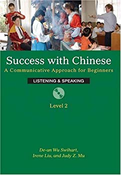 Paperback Success With Chinese: A Communicative Approach For Beginners (Level 2, Listening & Speaking) (English and Chinese Edition) Book