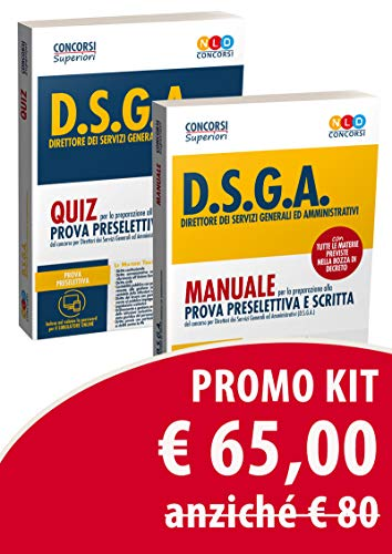 Kit Concorso DSGA: Manuale per la prova preselettiva e prova scritta-Quiz per la preparazione alla prova preselettiva