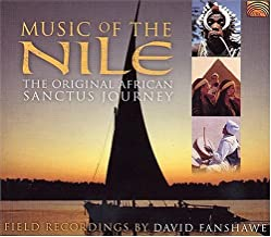 Music of the Nile: The Original African Sanctus Journey