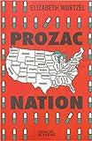 Prozac Nation: Avoir vingt ans dans la dépression