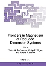 Frontiers in Magnetism of Reduced Dimension Systems: Proceedings of the NATO Advanced Study Institute on Frontiers in Magnetism of Reduced Dimension Systems Crimea, Ukraine May 25-June 3, 1997