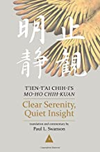 Clear Serenity, Quiet Insight: T'ien-t'ai Chih-i's Mo-ho chih-kuan, 3-volume set (Nanzan Library of Asian Religion and Culture)