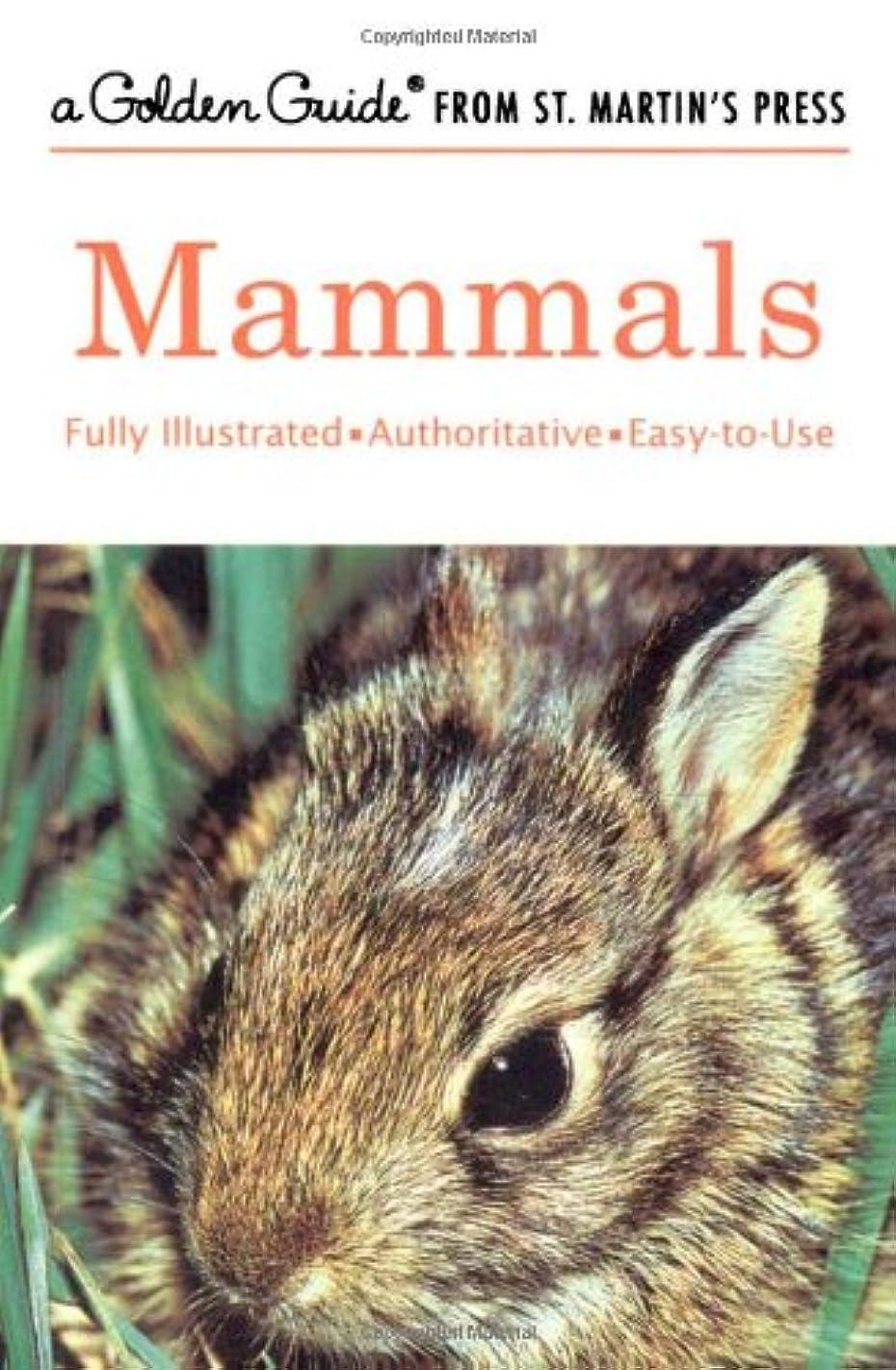 関係ないほとんどない橋Mammals: A Guide to Familiar American Species (Golden Guides)