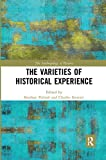 The Varieties of Historical Experience (Anthropology of History)