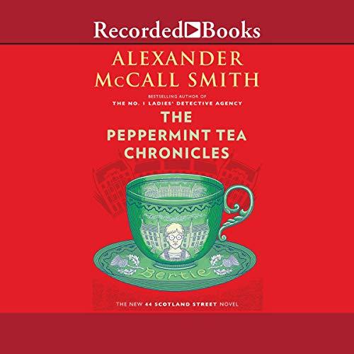 The Peppermint Tea Chronicles audiobook cover art