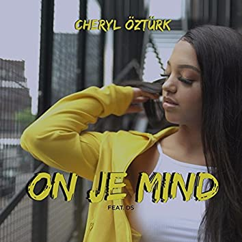 On Je Mind (feat. DS)