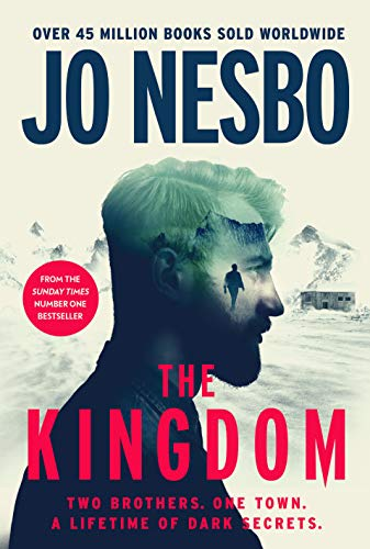 The Kingdom: The new thriller from the no.1 bestselling author of the Harry Hole series by [Jo Nesbo]
