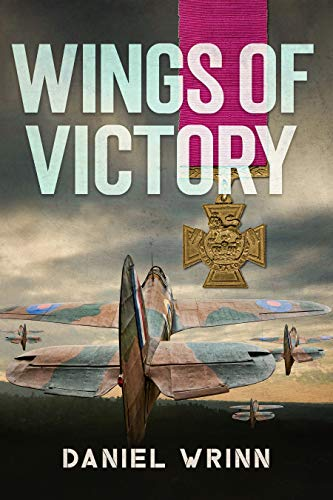 Wings of Victory: RAF Adventures in World War II (John Archer Series) (English Edition)