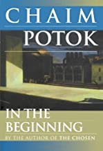 In the Beginning by Chaim Potok (10-Sep-1997) Paperback
