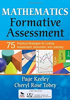 Mathematics Formative Assessment, Volume 1: 75 Practical Strategies for Linking Assessment, Instruction, and Learning (Cor...