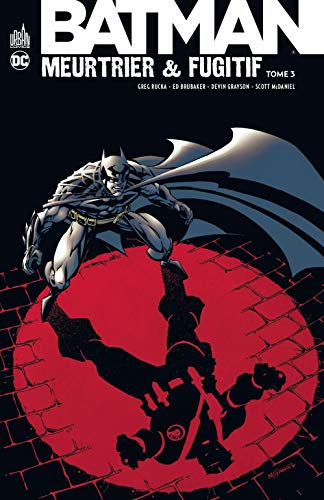 Batman Meurtrier & Fugitif