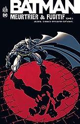 Batman Meurtrier & Fugitif - Tome 3 de Dixon Chuck