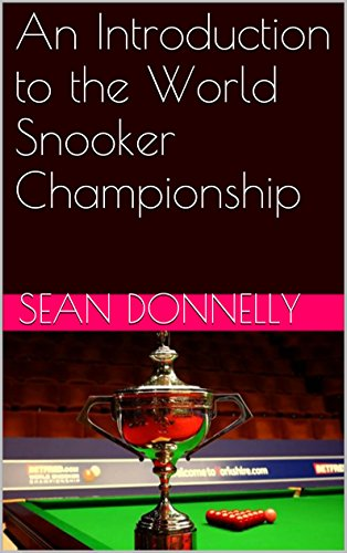 An Introduction to the World Snooker Championship (English Edition)