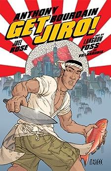Get Jiro! by [ANTHONY BOURDAIN, JOEL ROSE, Langdon Foss]