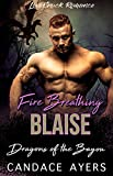 Fire Breathing Blaise: Dragon Shifter Romance (Dragons of the Bayou Book 3)