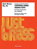 A Londoner in New York: Central Park / Radio City (Just Brass)