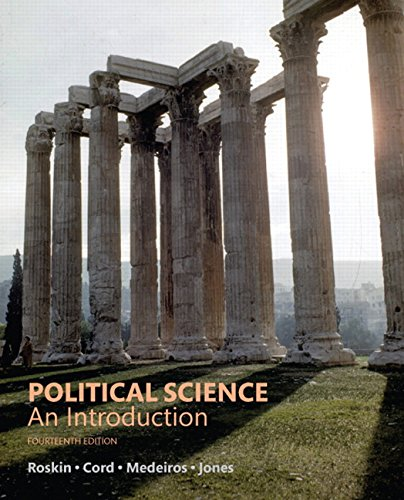 Compare Textbook Prices for Political Science: An Introduction 14 Edition ISBN 9780134402857 by Roskin, Michael G.,Cord, Robert L.,Medeiros, James A.,Jones, Walter S.