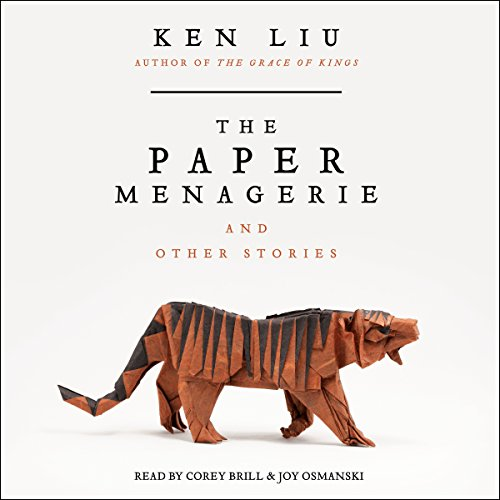The Paper Menagerie and Other Stories Titelbild
