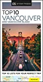 DK Eyewitness Top 10 Vancouver and Vancouver Island (Pocket Travel Guide)