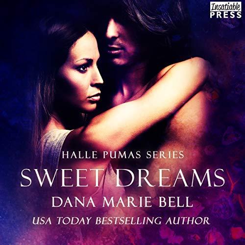 Sweet Dreams: Halle Pumas, Book 2