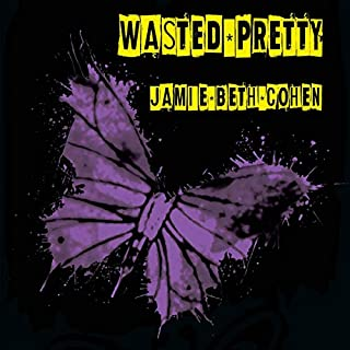 Wasted Pretty cover art