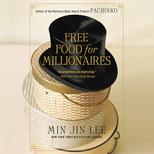 Free Food for Millionaires  By  cover art