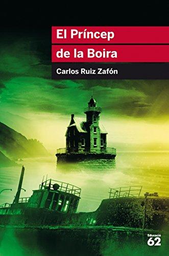 El Príncep de la Boira (Catalan Edition)