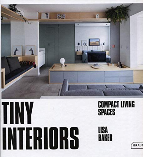 Tiny Interiors: Compact Living Spaces (BRAUN)