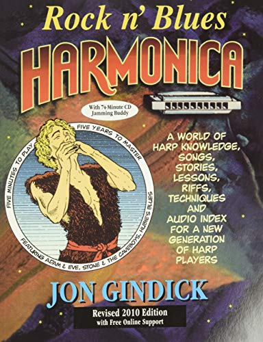Rock n  Blues Harmonica: A World of Harp Knowledge, Songs, Stories, Lessons, Riffs, Techniques and Audio Index for a New Generation of Harp Players
