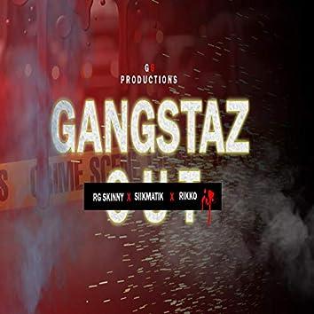 Gangstaz Out (feat. SiikMatik & Rikko)