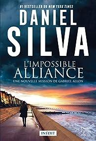 L'impossible alliance par Daniel Silva